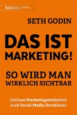 Das ist Marketing!