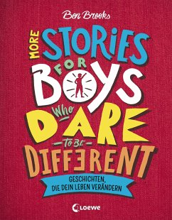 More Stories for Boys Who Dare to be Different - Geschichten, die dein Leben verändern - Brooks, Ben