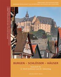 Burgen - Schlösser - Häuser