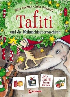 Tafiti und die Weihnachtsüberraschung - Boehme, Julia