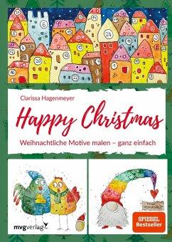 Happy Christmas - Hagenmeyer, Clarissa