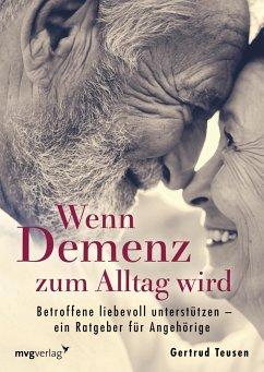 Wenn Demenz zum Alltag wird - Teusen, Gertrud