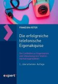 Die erfolgreiche telefonische Eigenakquise