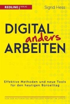 Digital anders arbeiten - Hess, Sigrid