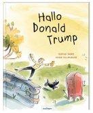 Hallo Donald Trump