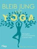 Bleib jung mit Yoga