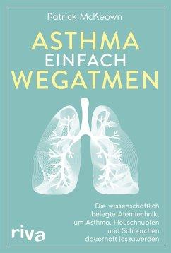 Asthma einfach wegatmen - McKeown, Patrick