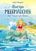 Der Traum vom Reiten / Marisa Meermädchen Bd.1