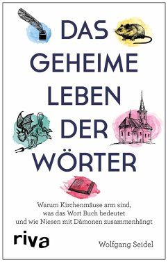 Das geheime Leben der Wörter - Seidel, Wolfgang