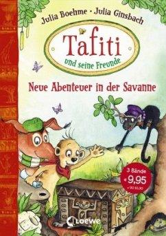Tafiti und seine Freunde - Neue Abenteuer in der Savanne - Boehme, Julia