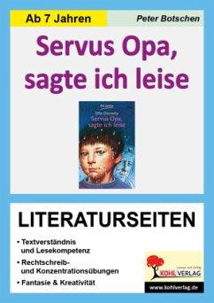 Servus Opa, sagte ich leise - Literaturseiten - Botschen, Peter