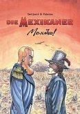 Die Mexikaner