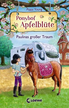 Paulinas großer Traum / Ponyhof Apfelblüte Bd.14 - Young, Pippa