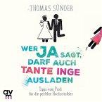 Wer Ja sagt, darf auch Tante Inge ausladen, 1 Audio-CD