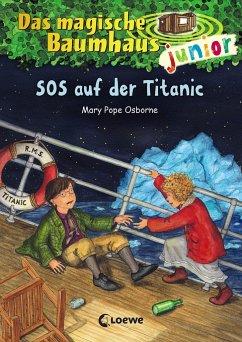 SOS auf der Titanic / Das magische Baumhaus junior Bd.20 - Pope Osborne, Mary