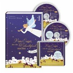 Vom Engel, der die Weihnachtsfreude suchte - Spilling-Nöker, Christa