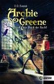Archie Greene und das Buch der Nacht / Archie Greene Bd.3