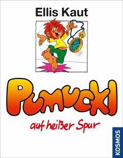 Kaut, Pumuckl auf heißer Spur, Bd. 10 - Kaut, Ellis