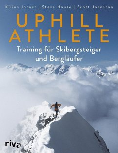Uphill Athlete - Jornet, Kilian; House, Steve; Johnston, Scott