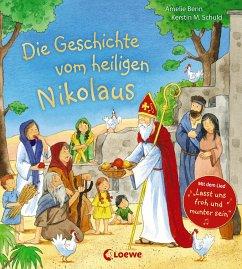 Die Geschichte vom heiligen Nikolaus - Benn, Amelie
