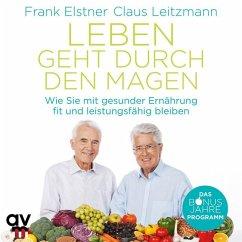 Leben geht durch den Magen, 1 Audio-CD - Elstner, Frank; Leitzmann, Claus