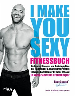 I make you sexy Fitnessbuch - Soost, Detlef D.