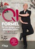 Die Qi-Formel für ein langes und gesundes Leben