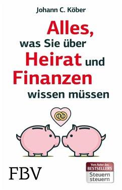 Alles, was Sie über Heirat und Finanzen wissen müssen - Köber, Johann C.