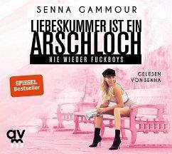 Liebeskummer ist ein Arschloch, 1 Audio-CD - Gammour, Senna