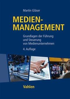 Medienmanagement - Gläser, Martin