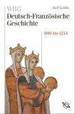 WBG Deutsch-Französische Geschichte Bd. I (eBook, PDF)
