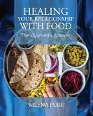Healing Your Relationship With Food (eBook, ePUB)