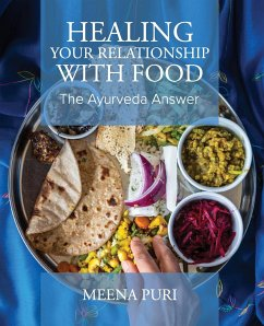 Healing Your Relationship With Food (eBook, ePUB) - Puri, Meena