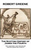 The Scottish History of James the Fourth (eBook, ePUB)