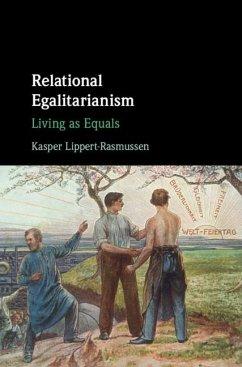 Relational Egalitarianism (eBook, ePUB) - Lippert-Rasmussen, Kasper