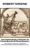 The Honourable History of Friar Bacon & Friar Bungay (eBook, ePUB)