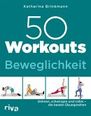 50 Workouts - Beweglichkeit (eBook, ePUB)