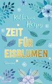 Zeit für Eisblumen (eBook, ePUB)