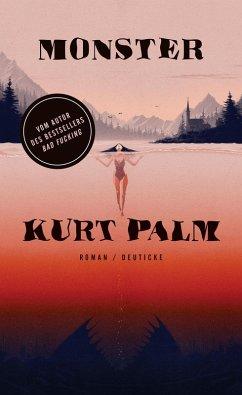 Monster (eBook, ePUB) - Palm, Kurt