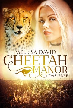Cheetah Manor - Das Erbe (eBook, ePUB) - David, Melissa