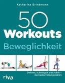 50 Workouts - Beweglichkeit (eBook, PDF)