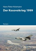 Der Kosovokrieg 1999 (eBook, ePUB)