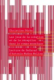 Les jeux de la creation et de la reception dans le roman mosaique (eBook, PDF)