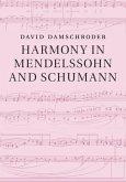 Harmony in Mendelssohn and Schumann (eBook, PDF)