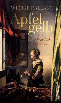 Apfelgelb (eBook, ePUB) - Kalläne, Wiebke