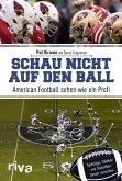 Schau nicht auf den Ball (eBook, PDF)
