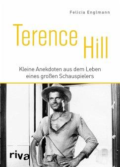 Terence Hill (eBook, PDF) - Englmann, Felicia