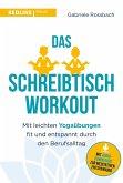 Das Schreibtisch- Workout (eBook, PDF)