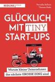 Glücklich mit Tiny Start-ups (eBook, PDF)