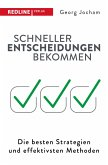 Schneller Entscheidungen bekommen (eBook, PDF)